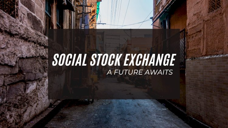 Social Stock Exchange: Financing NGOs